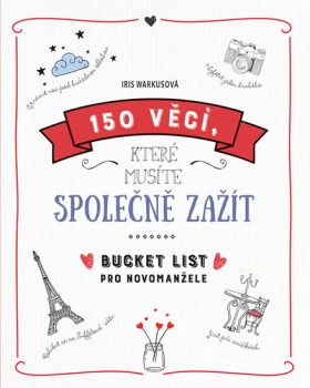 """Kniha pro novomanžele """"150 věcí, které musíte společně zažít"""""""
