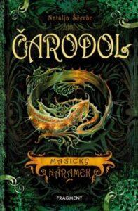 Fantasy kniha pro mládež:Čarodol – Magický náramek