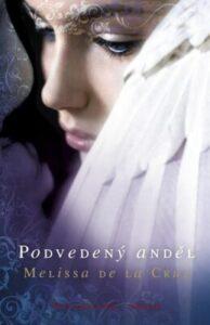 Romantická fantasy pro dívky:Podvedený anděl