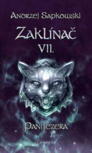 Nejprodávanější fantasy: Zaklínač VII - Paní jezera