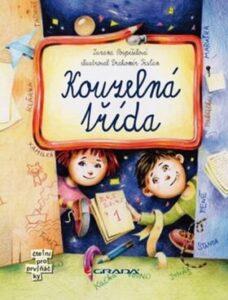 Kouzelná třída - nejlepší kniha pro děti od 6 let