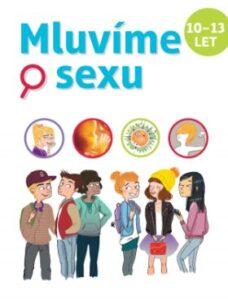 Mluvíme o sexu 10/13 let - kniha pro děti od 10 let