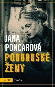 Podbrdské ženy - nejlepší historický román pro ženy