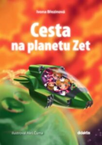 Cesta na planetu Zet – nejlepší sci-fi kniha pro děti