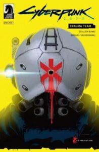 Cyberpunk 2077 - Trauma team Cullen Bunn