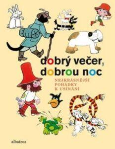 Dobrý večer, dobrou noc – pohádková kniha pro nejmenší děti
