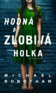 Hodná a zlobivá holka - nejlepší detektivní thriller