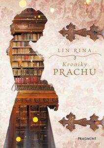 Kroniky prachu – nejlepší kniha pro dívky od 10 let