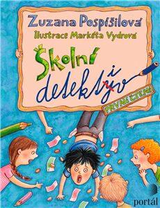 Školní detektiv - detektivní kniha pro děti