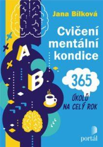 Cvičení mentální kondice: 365 úkolů na celý rok – Nejlepší kniha na trénink mozku a paměti