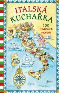Italská kuchařka – Nejprodávanější italská kuchařka
