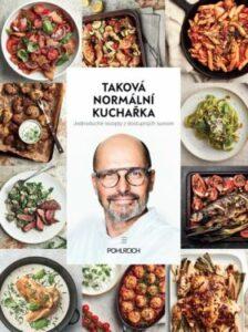 Taková normální kuchařka – Kuchařka od nejznámějšího šéfkuchaře