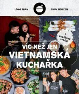 Víc než jen vietnamská kuchařka – Exotická vietnamská kuchařka