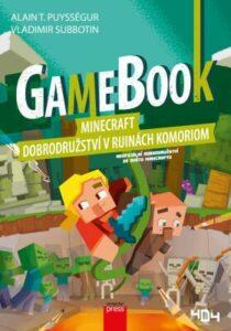 Gamebook Minecraft – dobrodružství v ruinách Komoriom